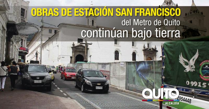 Metro De Quito Calles De La Plaza De San Francisco Retornan A La