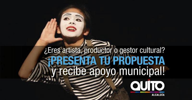 Artistas y creadores, a presentar propuestas en Quito