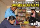Patronato Municipal San José impulsa programas de Reinserción Escolar Para Madres Adolescentes