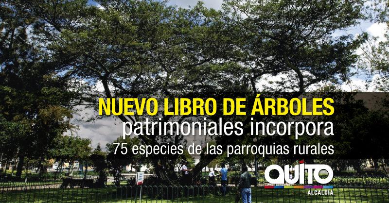 """Municipio presenta 2da edición de """"Los Árboles Patrimoniales de Quito"""""""