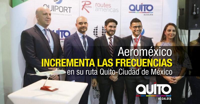 Aeroméxico operará con 10 frecuencias desde Quito