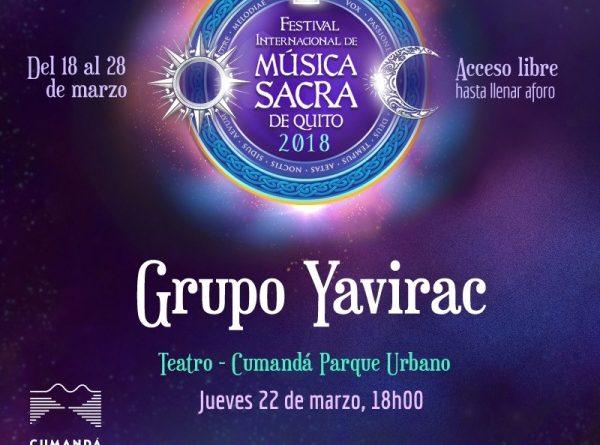 El XVII Festival Internacional de Música Sacra llega a Cumandá con el Grupo Yavirac