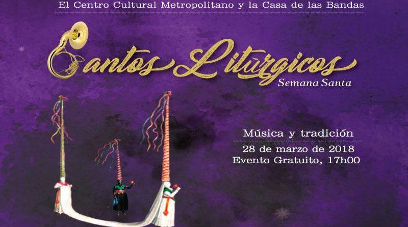 Personajesy cantos litúrgicos recuperan la tradicional Semana Santa en el Centro Histórico de Quito