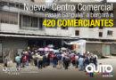 420 comerciantes trabajarán en condiciones dignas en el Nuevo C.C. Pasaje Sanguña