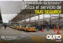 Servicio de taxi seguro en las Terminales Interprovinciales