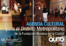 Vive la cultura en los museos y centros culturales de Quito