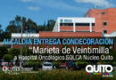 """Hospital Oncológico Solca recibirá condecoración """"Marieta de Veintimilla"""""""