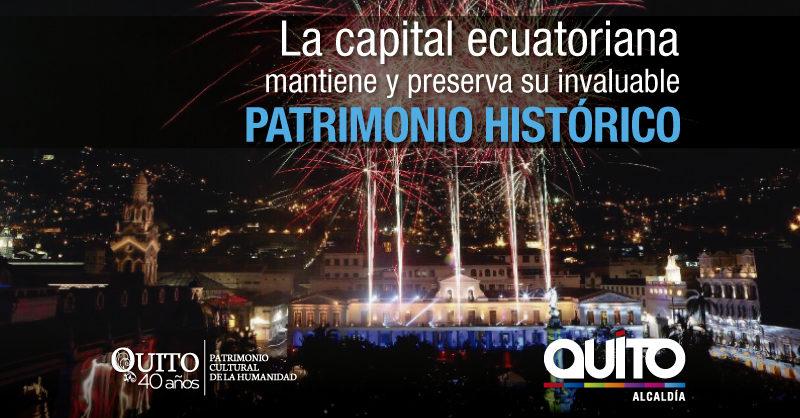 Quito Patrimonio Vivo Y Cambiante Quito Informa