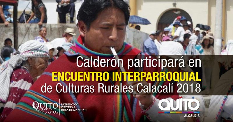 La ruralidad de la Zona Calderón integrará el Encuentro de Culturas 2018