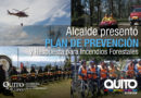 Está vigente y operativo el Plan de prevención y respuesta a incendios forestales