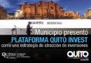 Quito se potencia como un polo de inversión en la región