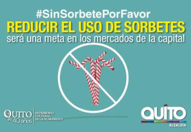 """Mercados de Quito forman parte de la campaña """"Sin sorbete por favor"""""""