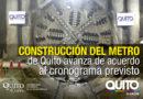 70% de avance en la construcción del Metro de Quito