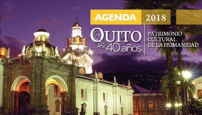 A Celebrar Juntos Los 40 Anos De Quito Como Patrimonio Mundial Quito Informa