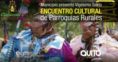 Vigésimo Sexto Encuentro Cultural de Parroquias Rurales será en Calacalí