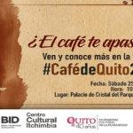 En agosto se viene la Cata del Café de Quito 2018