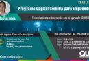 Charla: Programa de capital semilla para emprendedores y presentación de App