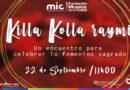 Celebra el Kolla Killa Raymi en el MIC