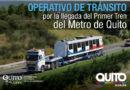 AMT implementa operativo de tránsito, por llegada de vagones del Metro de Quito
