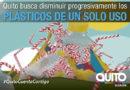 La Secretaría de Ambiente trabaja por un Quito libre de plásticos