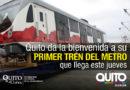 El primer tren del Metro llega este jueves a Quito