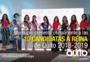 10 Aspirantes que buscan convertirse en Reina de Quito 2018-2019 fueron presentadas oficialmente