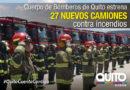 27 nuevos camiones especializados para todo tipo de incendios ya sirven a Quito