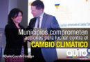 Alcalde de Quito recibió Declaratoria que impulsa la acción climática en ciudades de América Latina