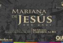 Exposición Mariana de Jesús 400 años El Quito en el que nació y creció la primera santa ecuatoriana