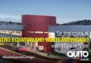 El Centro Ecuatoriano Norteamericano abre sus puertas en la ciudad de Quito