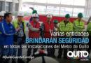 Metro de Quito e instituciones de seguridad preparan planes de contingencia