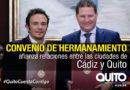 Quito y Cádiz firman Hermanamiento y estrechan lazos de cooperación