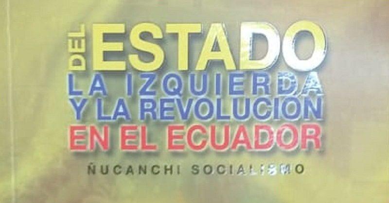 """""""Del estado, la izquierda y la revolución en el Ecuador"""" en Casa Carrión"""