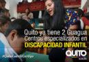 En Solanda se inaugura el Segundo Guagua Centro especializado del país en discapacidad infantil