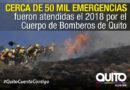 49 414 emergencias atendió Bomberos Quito en 2018