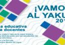 ¡A disfrutar su recorrido en el Yaku, con nueva guía educativa!