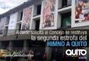 El alcalde Rodas plantea al Concejo que se restituya la forma original de cantar el Himno a Quito