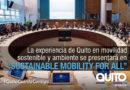 Quito participará en la reunión de Movilidad Sostenible para Todos
