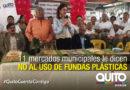 Campaña 'Sin Funda Gracias' llega a los mercados Municipales de Quito