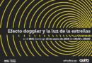Efecto Doppler y la luz estelar en el Museo Interactivo de Ciencia