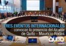 Quito invitado a participar en foros internacionales sobre Objetivos de Desarrollo y Cambio Climático