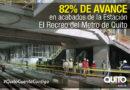 Etapa de acabados en la estación El Recreo presenta un 82% de avance