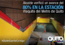 La estación de Iñaquito presenta un avance del 80%