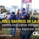 Mingas barriales para prevenir riesgos en el Centro de la ciudad