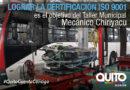 Taller mecánico del transporte municipal busca la certificación ISO 9001