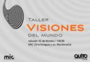 """""""Visiones del Mundo"""" en el Museo Interactivo de Ciencia"""