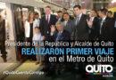 """Alcalde: """"Quiteños hemos cumplido, el Metro es una realidad"""""""