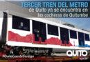 Llegó el tercer tren para el Metro de Quito