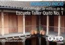 La Escuela Taller Quito volverá a funcionar
