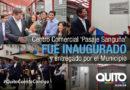 Alcalde Rodas entregó el Centro Comercial 'Pasaje Sanguña'